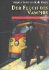 Der Fluch Des Vampirs. ( Ab 10 J.) - Angela Sommer-Bodenburg, Jon Berkeley