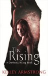 The Rising (Darkness Rising #3) - Kelley Armstrong