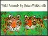 Wild Animals - Brian Wildsmith