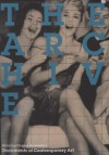 The Archive (Whitechapel: Documents of Contemporary Art) - Charles Merewether