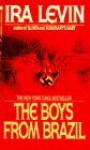 The Boys from Brazil - Ira Levin