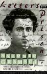 Letters from Prison, Volume 1 - Antonio Gramsci, Frank Rosengarten, Raymond Rosenthal