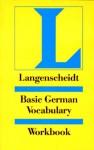 Langenscheidt Grundwortschatz Deutsch. Übungsbuch. RSR. (Lernmaterialien) - Langenscheidt, Heiko Böck, Jutta Müller