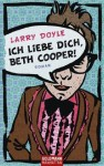 Ich liebe dich, Beth Cooper! - Larry Doyle, Jörn Ingwersen