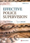 Effective Police Supervision: - - Harry W. More, Larry S. Miller