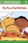 The Pizza That We Made (Penguin Young Readers, L2) - Joan Holub, Lynne Avril Cravath