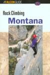 Rock Climbing Montana - Randall Green