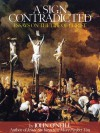 A Sign of Contradiction: Essays on the Life of Christ - John O'Neill