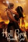Hell Bent Heaven Sent - Isobel Lucas, Megg Jensen