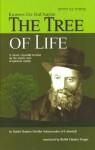 The Tree of Life: Kuntres Etz HaChayim - Rabbi Shalom DovBer Schneersohn, Eliyahu Touger