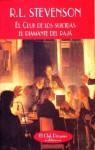 El Club de los suicidas; El diamante del rajá - Robert Louis Stevenson, José Luis Moreno-Ruiz