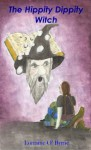 The Hippity Dippity Witch - Lorraine O'Byrne, Laura Martin, Seamus Kennedy