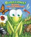 Bugillions! / Cuenta Con Las Insectos!: An English/Spanish Book About Counting (Googly Eyes) - Allia Zobel Nolan, Michael Terry