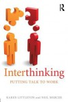 Interthinking and Creativity - Karen Littleton, Neil Mercer