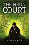 The Neon Court (Matthew Swift #3) - Kate Griffin