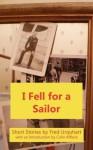 I Fell for a Sailor - Fred Urquhart, Colin Affleck