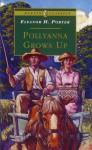 Pollyanna Grows Up (Puffin Classics) - Eleanor H. Porter