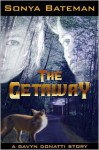 The Getaway - Sonya Bateman