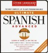Ultimate Spanish: Advanced: CD/Book Package (Living Language Series) - Living Language