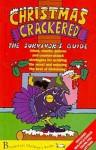 Christmas Crackered - The Survivor's Guide - Caroline Plaisted