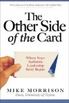 The Other Side of the Card: Where Your Authentic Leadership Story Begins - Mike Morrison, Brad Anderson