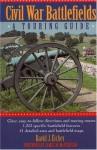 Civil War Battlefields: A Touring Guide - David J. Eicher