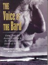 The Voice of the Bard: Living Poets and Ancient Tradition in the Highlands and Islands of Scotland - Timothy Neat, John MacInnes