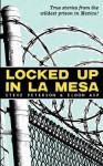 Locked Up in La Mesa - Eldon Asp, Steve Peterson