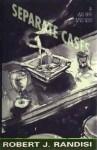 Separate Cases - Robert J. Randisi