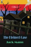The Kleinert Case - Jack Mann, Fender Tucker, Gavin L. O'Keefe