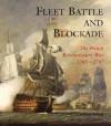 Fleet Battle and Blockade: The French Revolutionary War 1793-1797 - Robert Gardiner