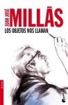 Los objetos nos Llaman - Juan José Millás