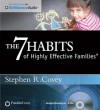 The 7 Habits of Highly Effective Families (Audiocd) - Stephen R. Covey