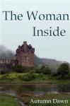 The Woman Inside - Autumn Dawn