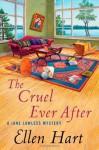 The Cruel Ever After - Ellen Hart