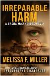 Irreparable Harm (Sasha McCandless, #1) - Melissa F. Miller