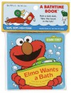 Elmo Wants a Bath (Bath Book) - Joe Mathieu, Joseph Mathieu
