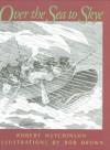Over the Sea to Skye - Robert Hutchinson, Rob Brown