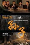 Sun Zi Bingfa Selected Insights And Applications - Chow-Hou Wee, Sun Tzu, Wee Chow Hou