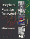 Peripheral Vascular Interventions - Krishna Kandarpa