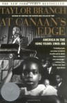 At Canaan's Edge: America in the King Years, 1965-68 - Taylor Branch