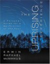 The Uprising Experience: A Personal Guide for a Revolution of the Soul, Promise Keepers Edition - Erwin Raphael McManus, Eric Bryant, Rick Yamamoto