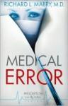 Medical Error - Richard L. Mabry