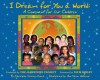 I Dream for You a World: A Covenant for Our Children - Charisse Carney-Nunes, Ann Marie Williams, Tavis Smiley