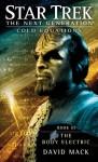 The Body Electric (Star Trek TNG: Cold Equations, #3) - David Mack