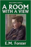 A Room With a View by E.M. Forster - E.M. Forster