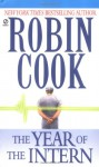 The Year of the Intern - Robin Cook, Alexander Adams