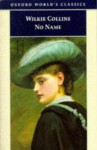 No Name (Oxford World's Classics) - Wilkie Collins, Virginia Blain