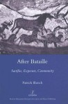 After Bataille: Sacrifice, Exposure, Community - Patrick Ffrench