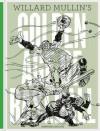 Willard Mullin's Golden Age of Baseball Drawings 1934-1972 - Willard Mullin, Hal Brock, Michael Powers